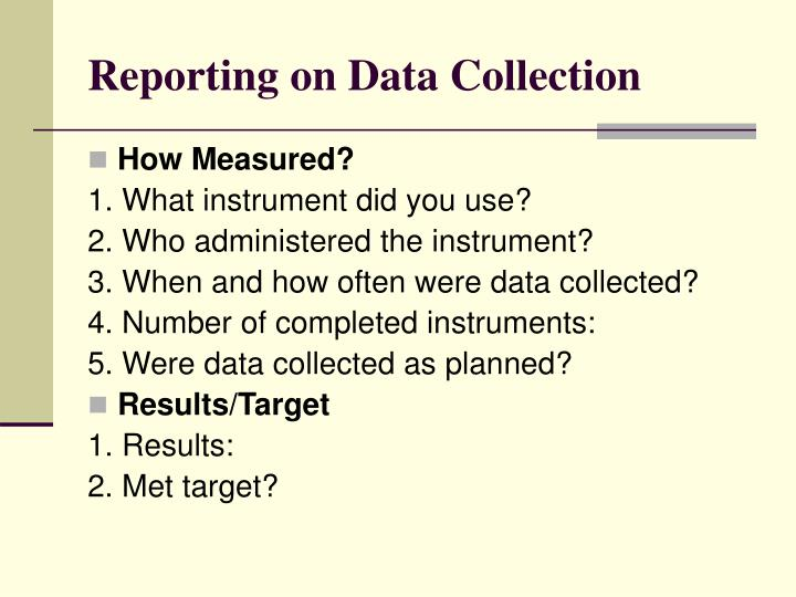 Reporting on Data Collection