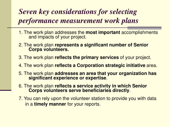 Seven key considerations for selecting performance measurement work plans