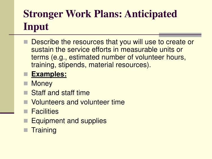 Stronger Work Plans: Anticipated Input