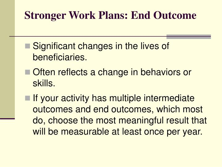 Stronger Work Plans: End Outcome