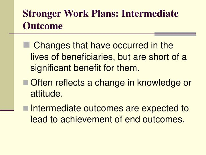 Stronger Work Plans: Intermediate Outcome