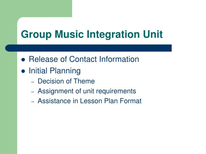 Group Music Integration Unit