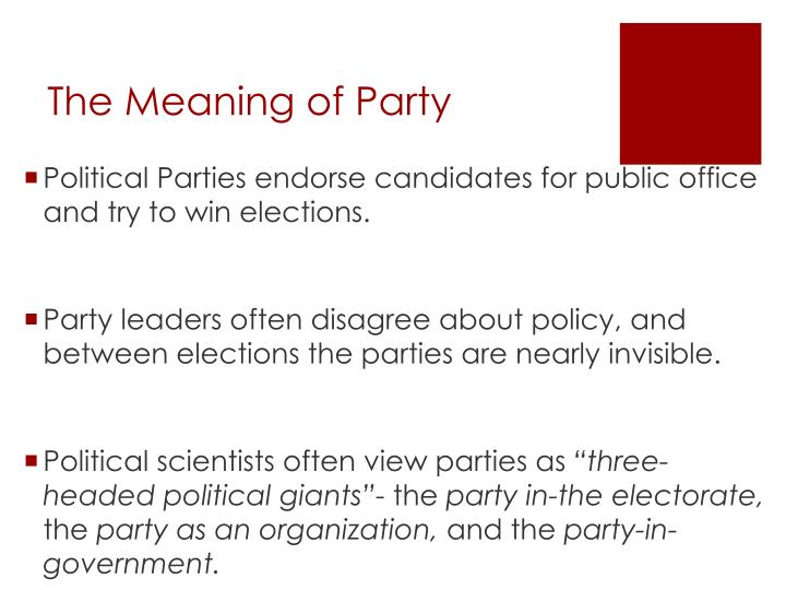 The meaning of party