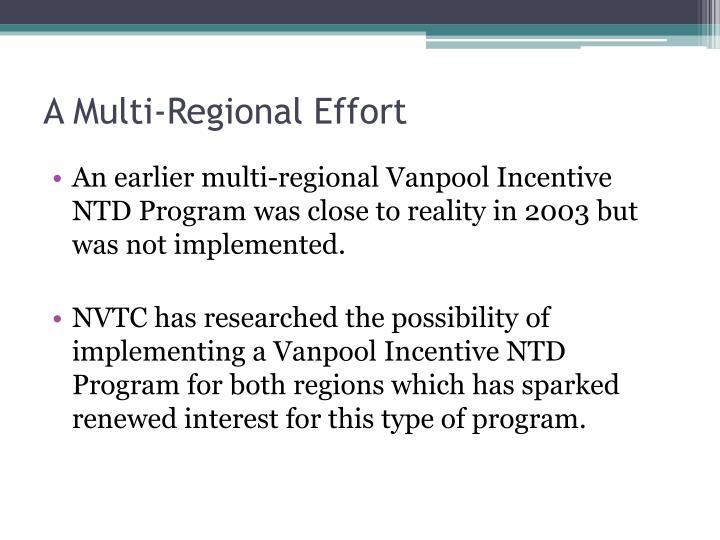 A Multi-Regional Effort