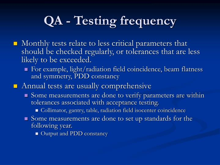 QA - Testing frequency