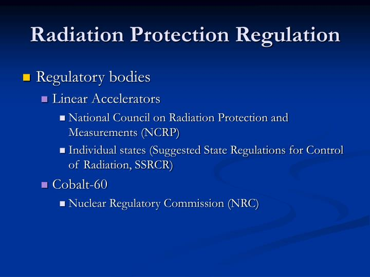 Radiation Protection Regulation