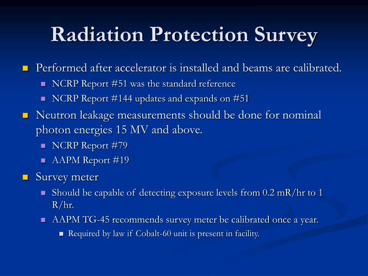 Radiation Protection Survey