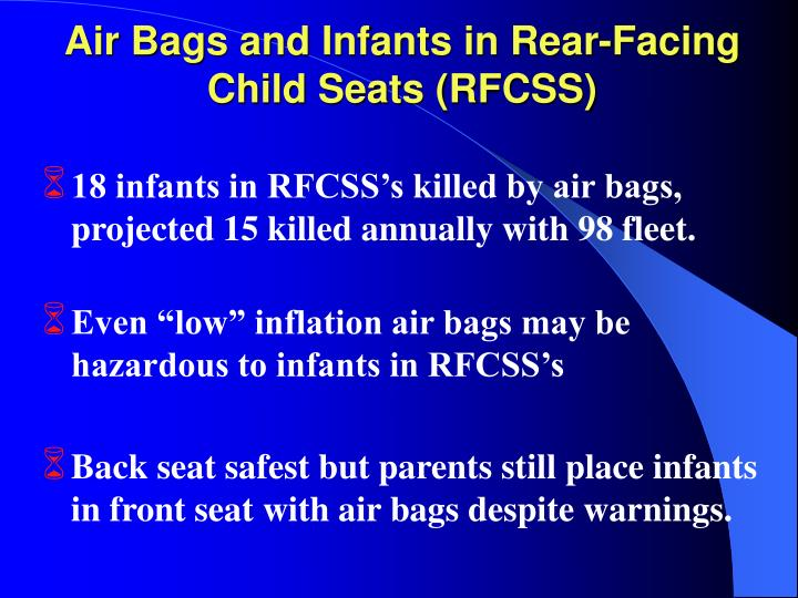 Air Bags and Infants in Rear-Facing