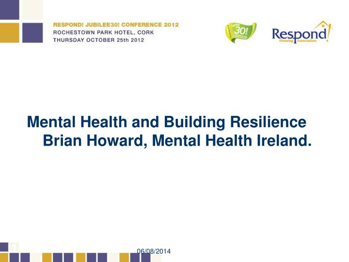 Mental Health and Building Resilience