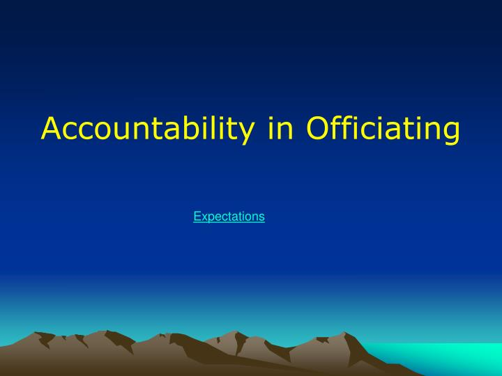 Accountability in officiating1