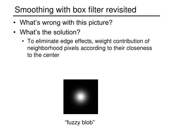 Smoothing with box filter revisited