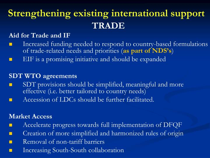 Strengthening existing international support