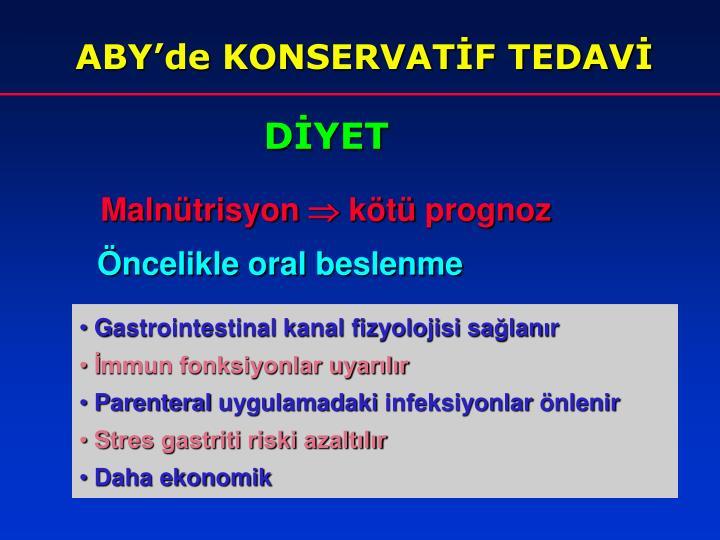 ABY'de KONSERVATİF TEDAVİ