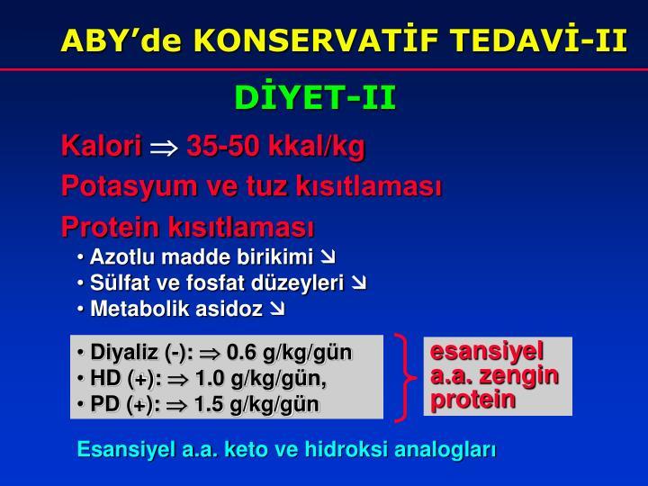 ABY'de KONSERVATİF TEDAVİ-II
