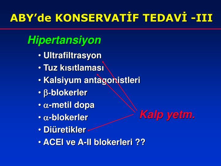 ABY'de KONSERVATİF TEDAVİ -III