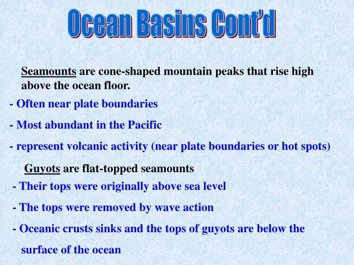 Ocean Basins Cont'd