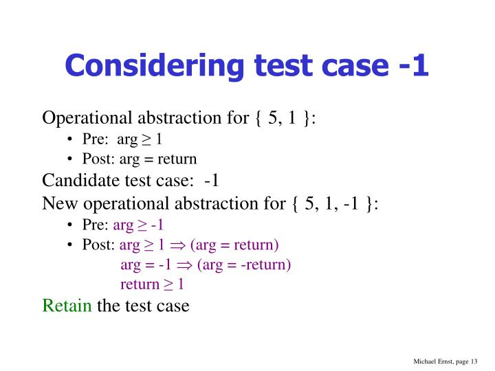 Considering test case -1