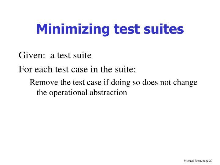 Minimizing test suites