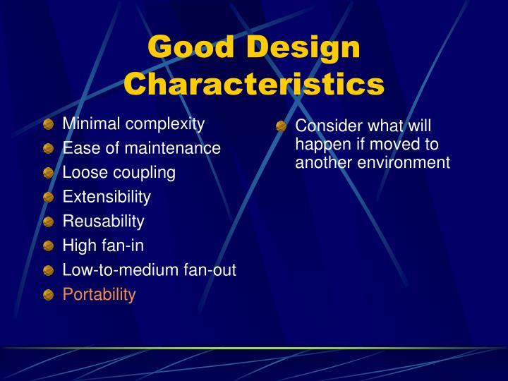Good Design Characteristics