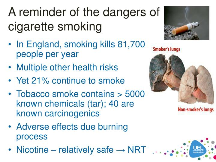 A reminder of the dangers of cigarette smoking