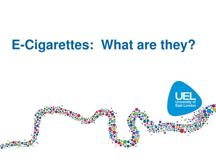 E-Cigarettes:  What are they?