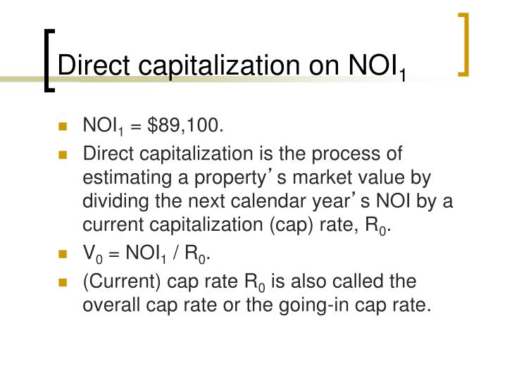 Direct capitalization on NOI