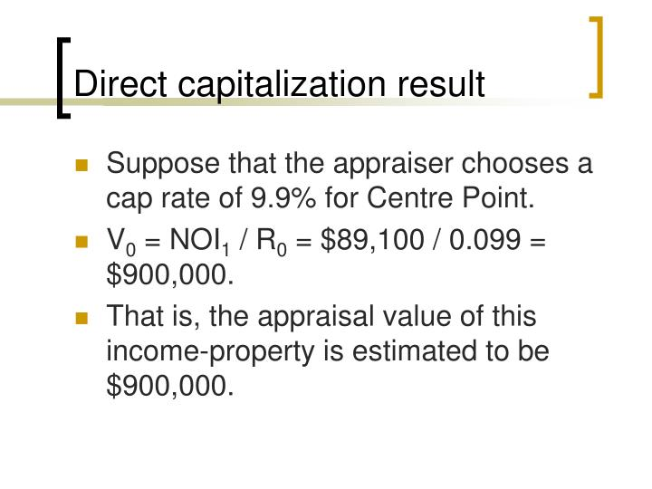 Direct capitalization result