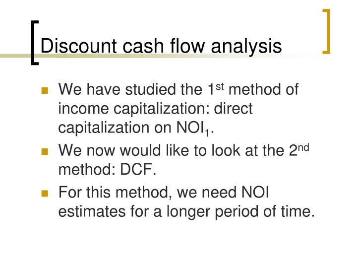 Discount cash flow analysis