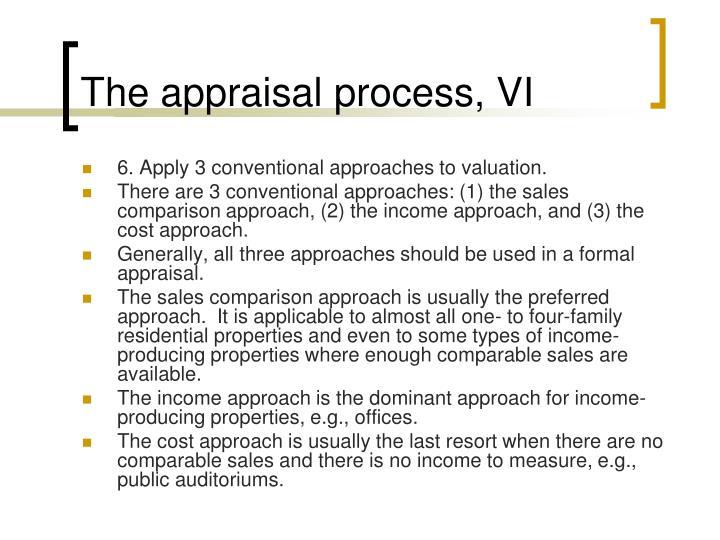 The appraisal process, VI