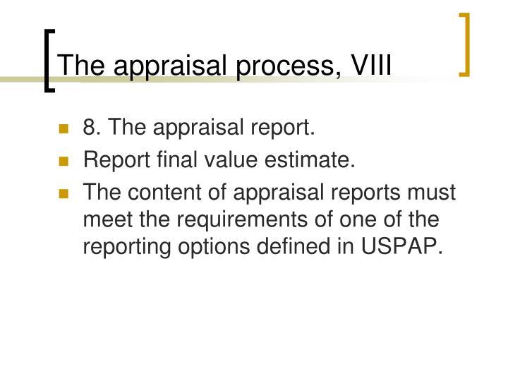 The appraisal process, VIII