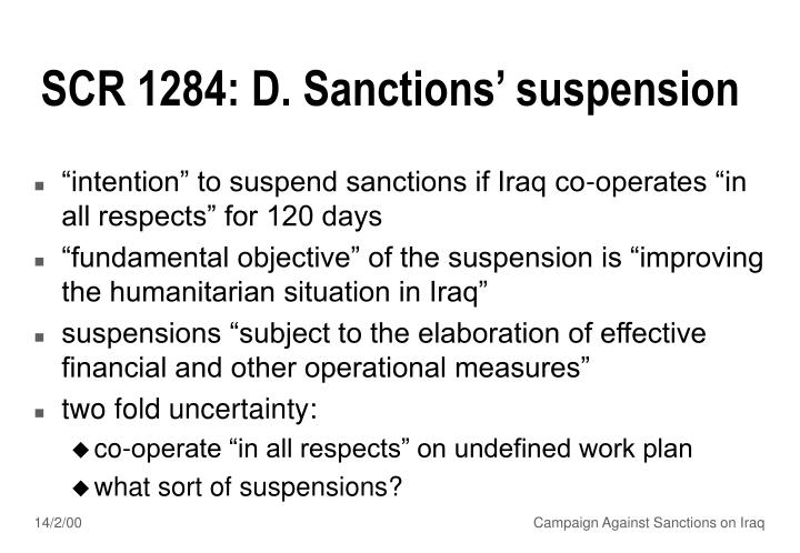 SCR 1284: D. Sanctions' suspension