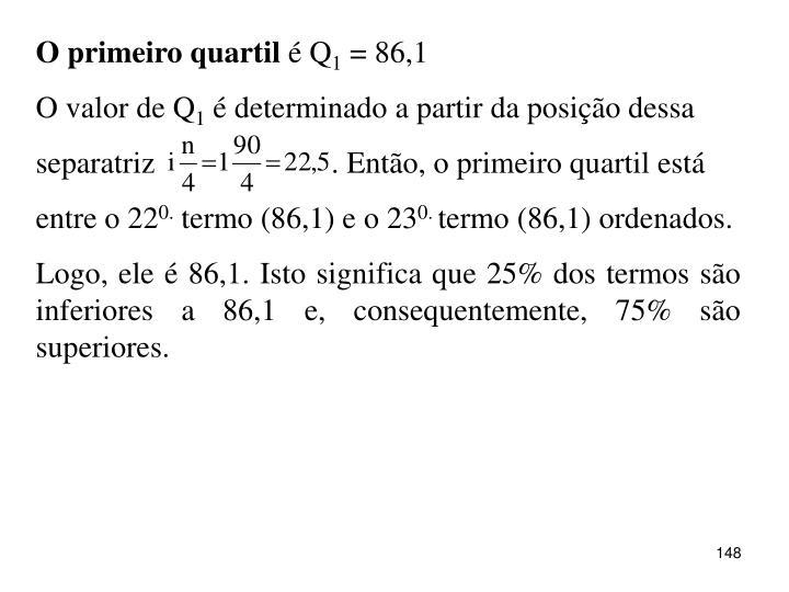O primeiro quartil