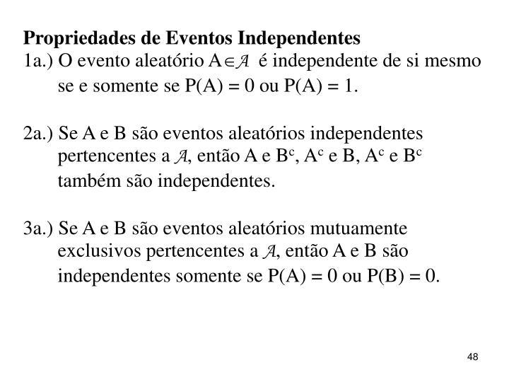 Propriedades de Eventos Independentes