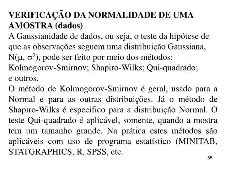 VERIFICAÇÃO DA NORMALIDADE DE UMA AMOSTRA (dados)