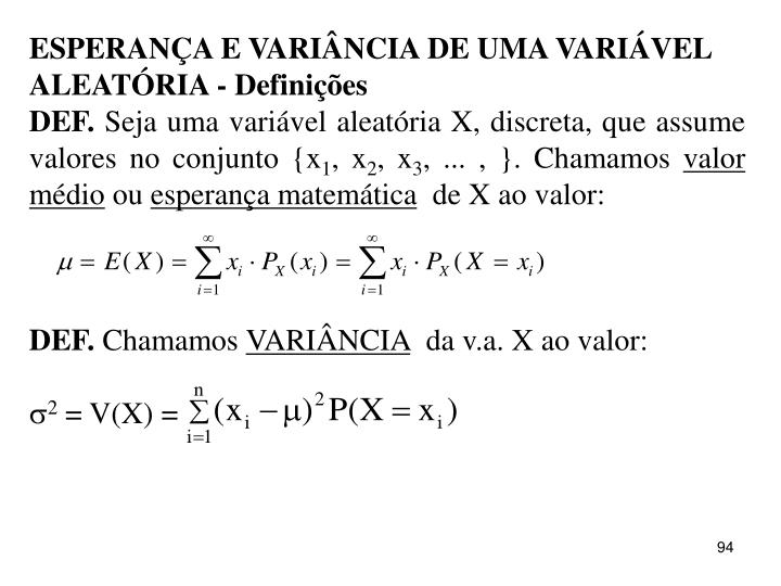 ESPERANÇA E VARIÂNCIA DE UMA VARIÁVEL ALEATÓRIA - Definições