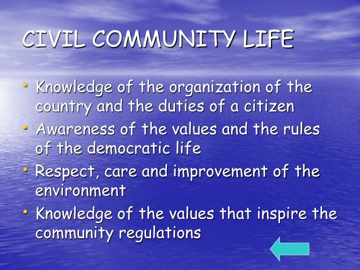 CIVIL COMMUNITY LIFE