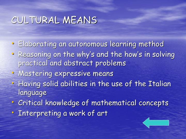CULTURAL MEANS