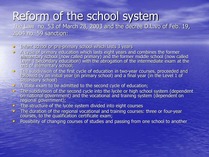 Reform of the school system