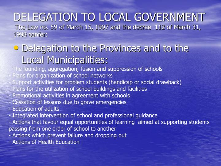 DELEGATION TO LOCAL GOVERNMENT