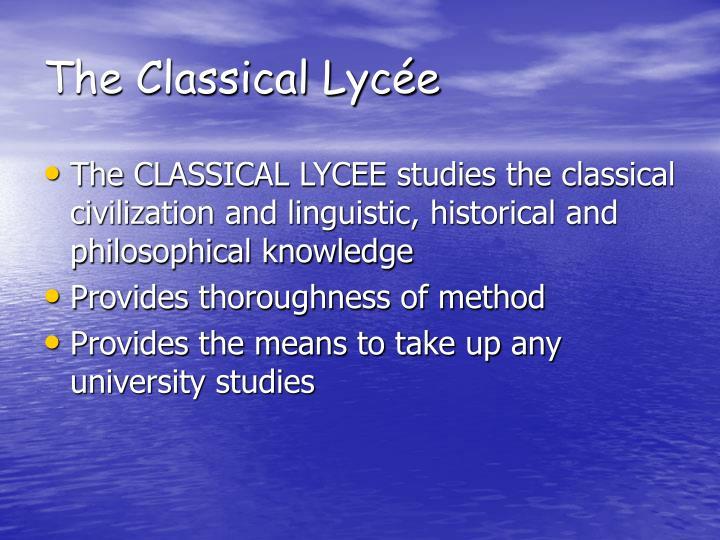 The Classical Lycée