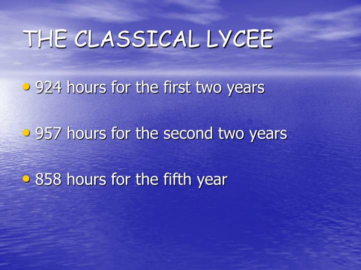 THE CLASSICAL LYCEE