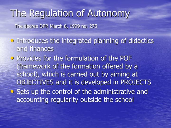The Regulation of Autonomy