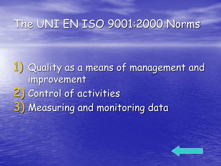 The UNI EN ISO 9001:2000 Norms