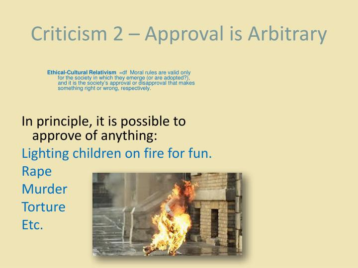 Criticism 2 – Approval is Arbitrary