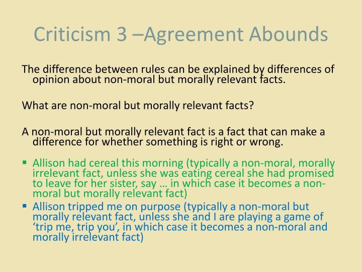 Criticism 3 –Agreement Abounds