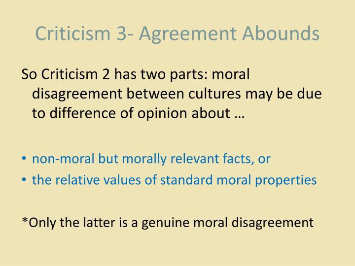 Criticism 3- Agreement Abounds