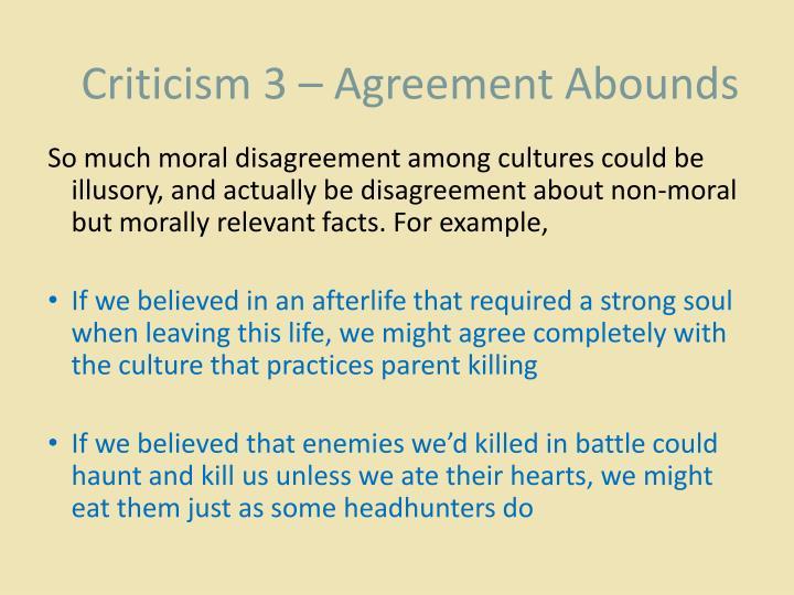 Criticism 3 – Agreement Abounds