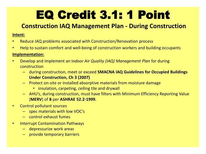 EQ Credit 3.1: 1 Point