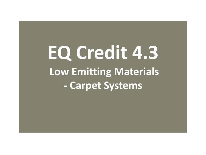 EQ Credit 4.3