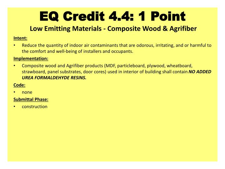 EQ Credit 4.4: 1 Point